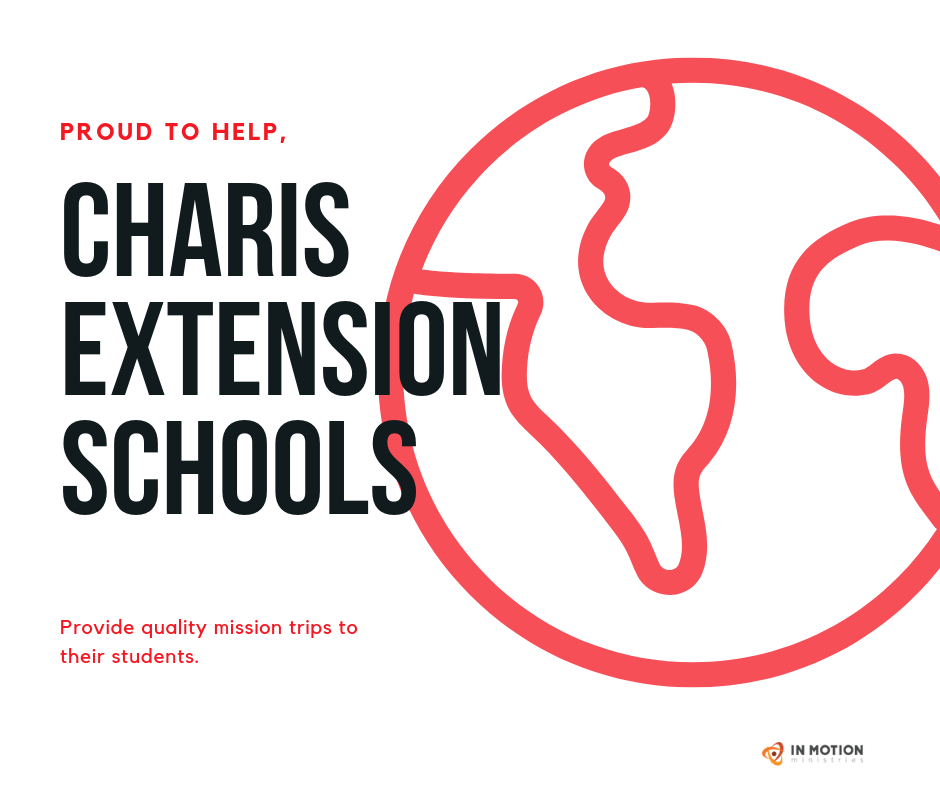 Details the service that In Motion Ministries Provides to Charis Extension Schools and their Mission Trip requirement