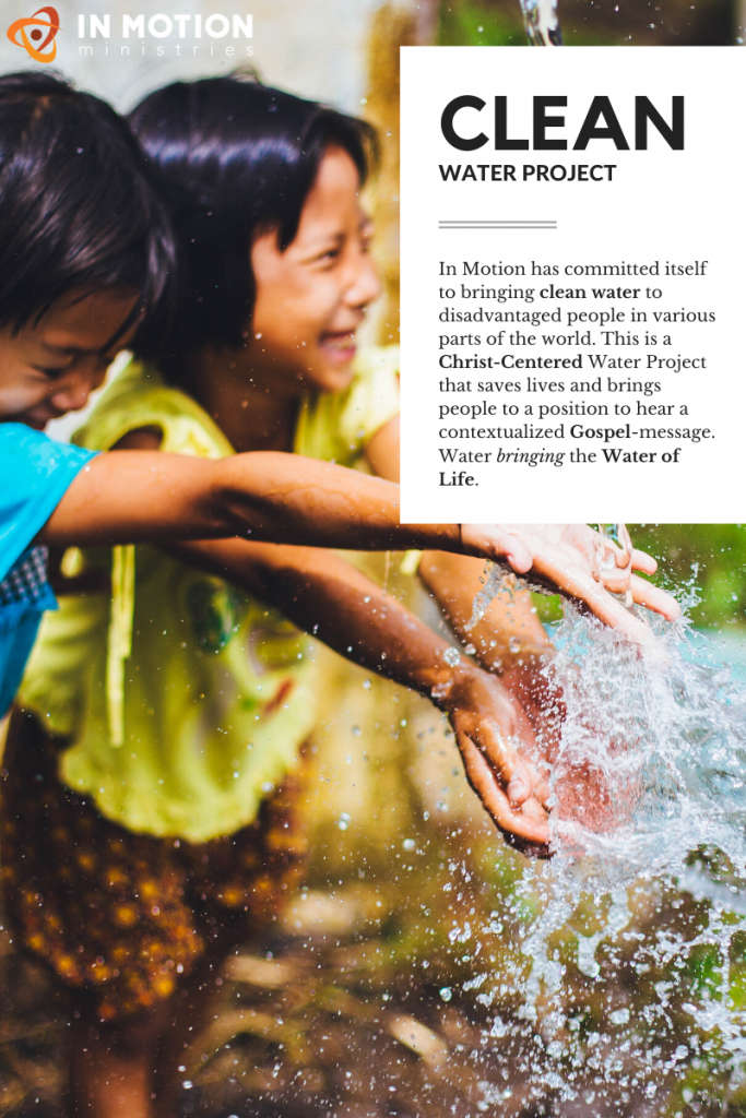 In Motion has committed itself to bringing clean water to disadvantaged people in various parts of the world. This is a Christ-centered water project that saves lives and brings people to a position to hear the gospel.